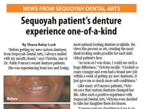 Dentists Knoxville TN - Sequoyah patient's denture experience one-of-a-kind